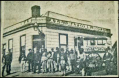 All Nations Hotel during the gold rush